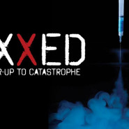 VAXXED: Vaccines and the Alarming Growth of Autism